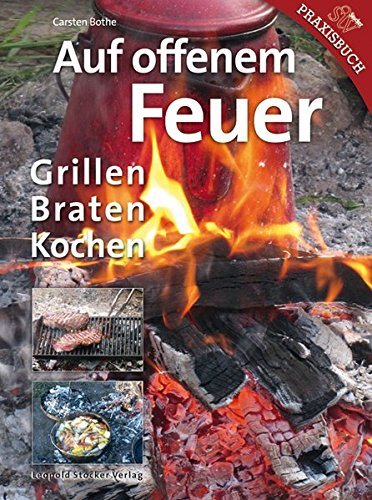auf offenem feuer grillen braten kochen schwenkgrill. Black Bedroom Furniture Sets. Home Design Ideas